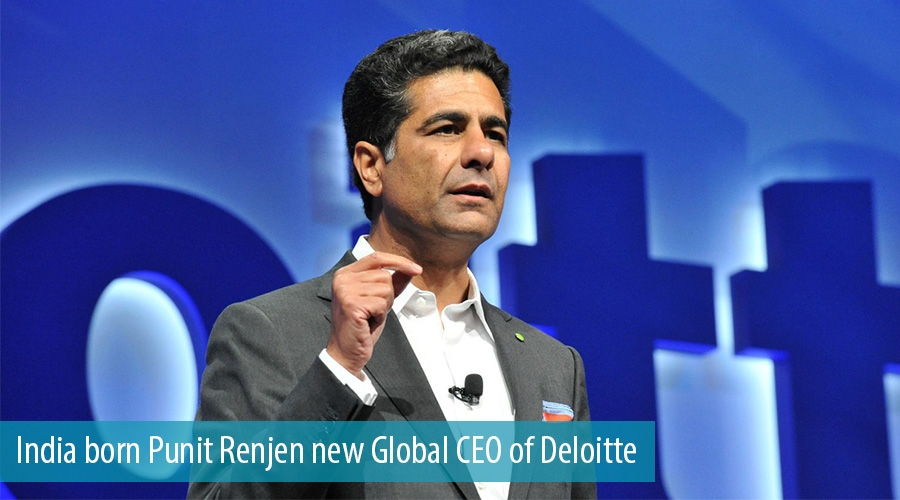 India born Punit Renjen new Global CEO of Deloitte