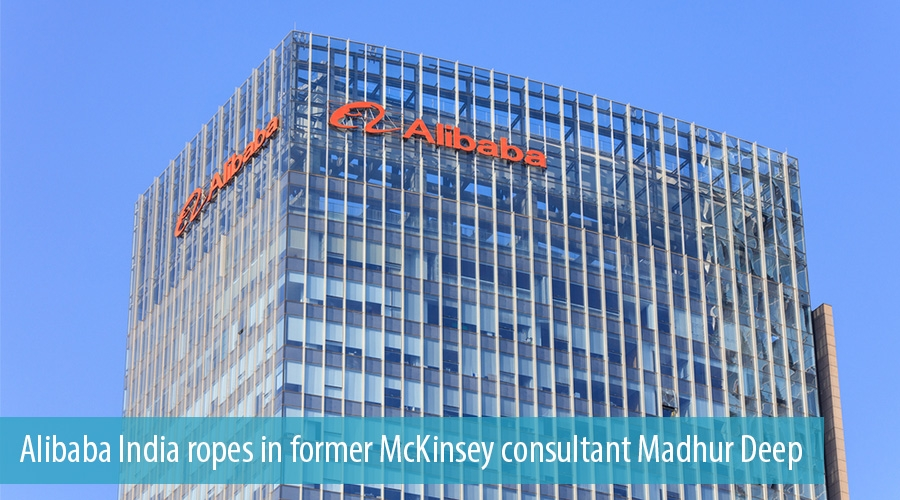 Alibaba India ropes in former McKinsey consultant Madhur Deep