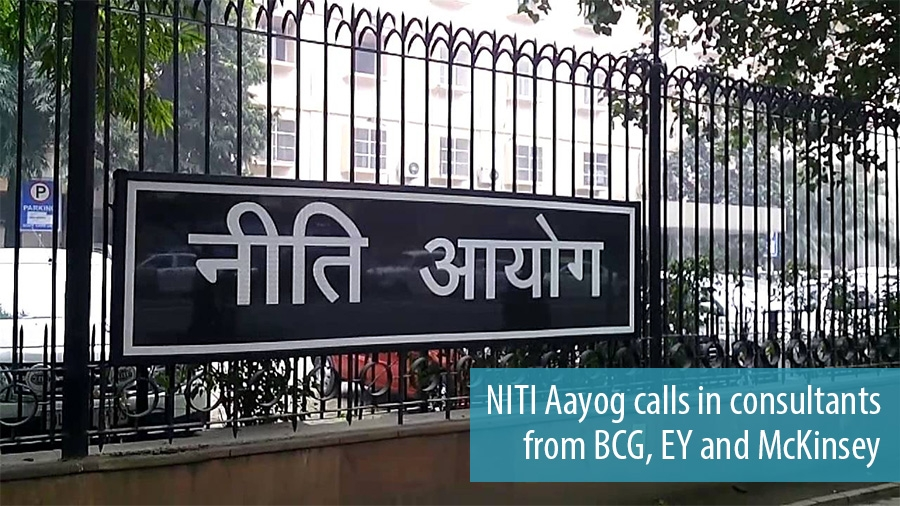 NITI Aayog calls in consultants from BCG, EY and McKinsey