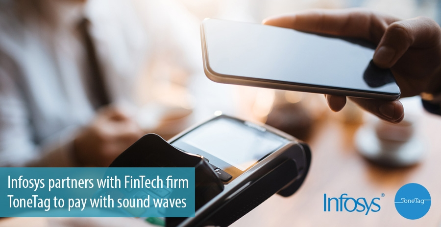 Infosys partners with FinTech firm ToneTag to pay with sound waves