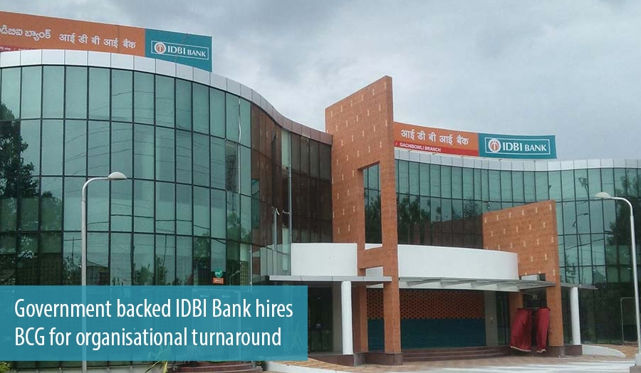 Government backed IDBI Bank hires BCG for organisational turnaround
