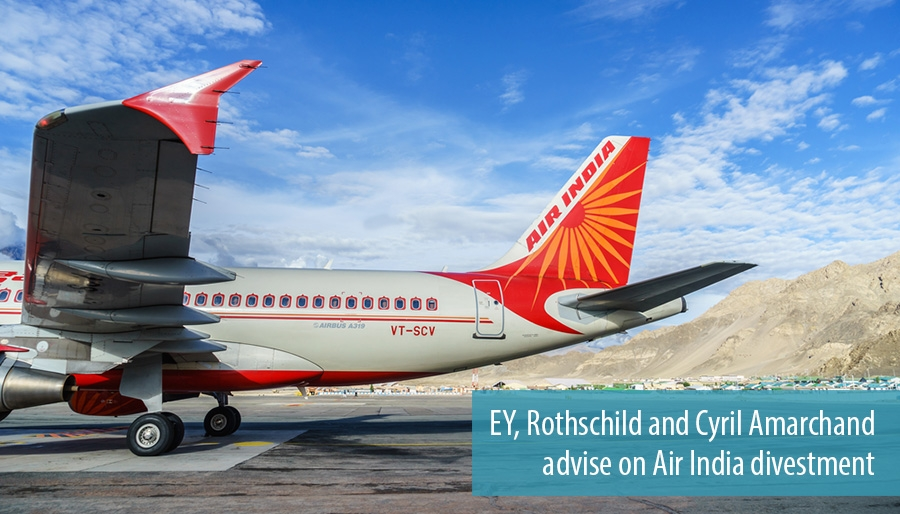 EY, Rothschild and Cyril Amarchand advise on Air India divestment