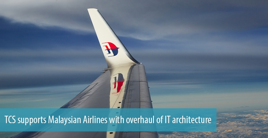 TCS supports Malaysian Airlines with overhaul of IT architecture