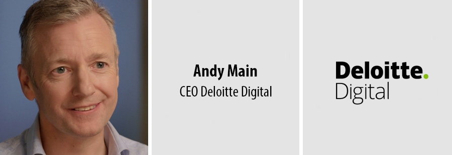 Andy Main - CEO of Deloitte Digital