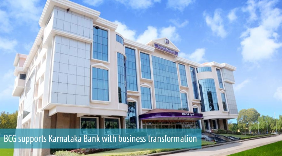 BCG supports Karnataka Bank with business transformation