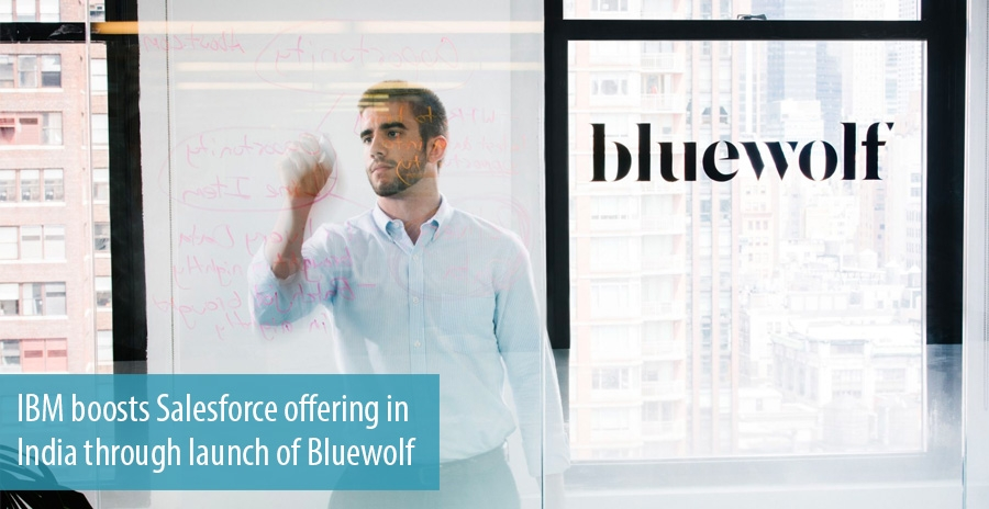 IBM boosts Salesforce offering in India through launch of Bluewolf