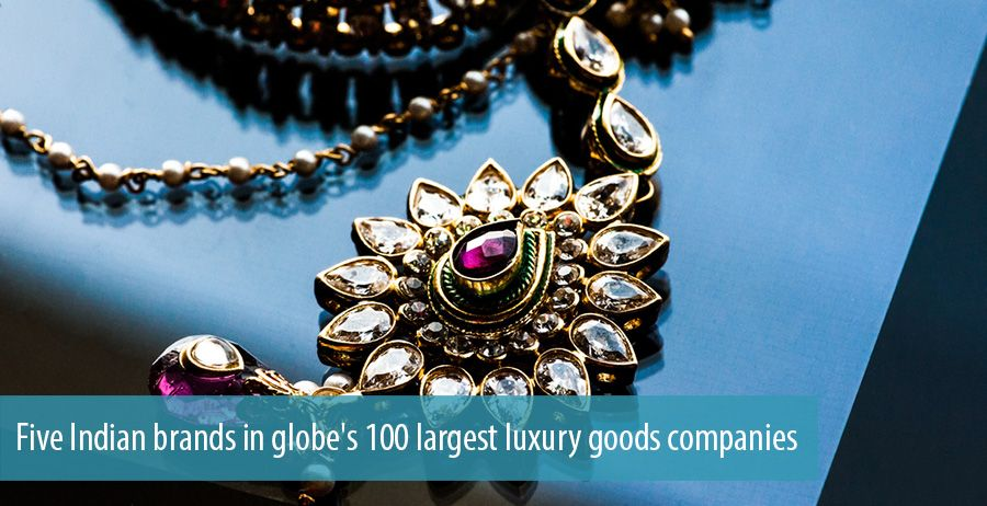 Five Indian brands in globe's 100 largest luxury goods companies