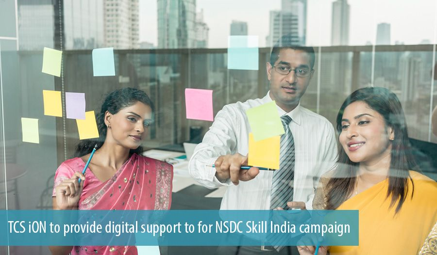 TCS iON to provide digital support to for NSDC Skill India campaign
