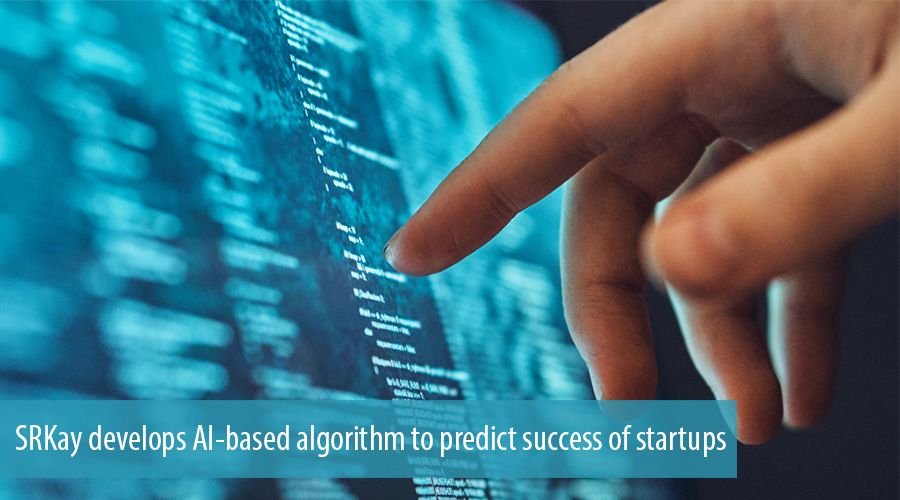 SRKay develops AI-based algorithm to predict success of startups