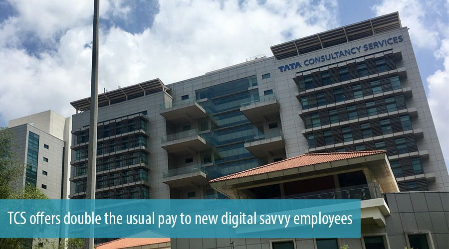 TCS offers double the usual pay to new digital savvy employees