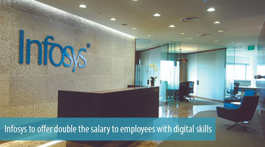 Infosys to offer double the salary to employees with digital skills