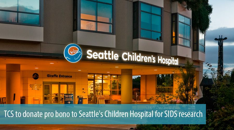 TCS to donate pro bono to Seattle's Children Hospital for SIDS research