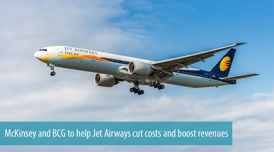 McKinsey and BCG to help Jet Airways cut costs and boost revenues