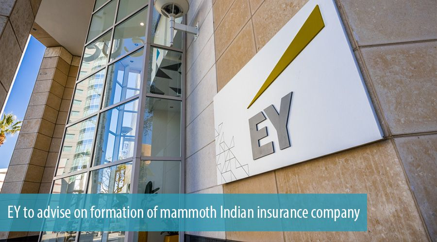 EY to advise on formation of mammoth Indian insurance company