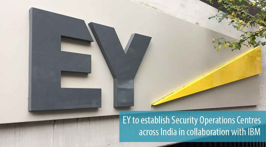 EY to establish Security Operations Centres across India in collaboration with IBM