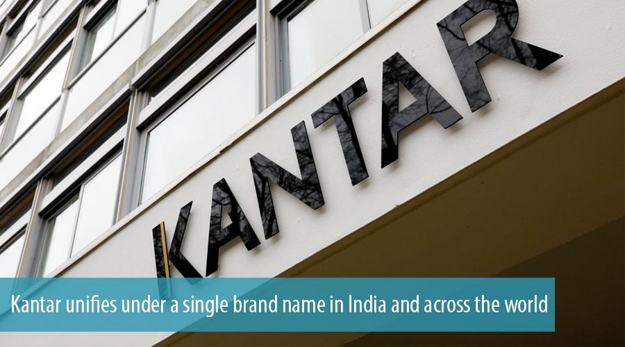 Kantar unifies under a single brand name in India and across the world