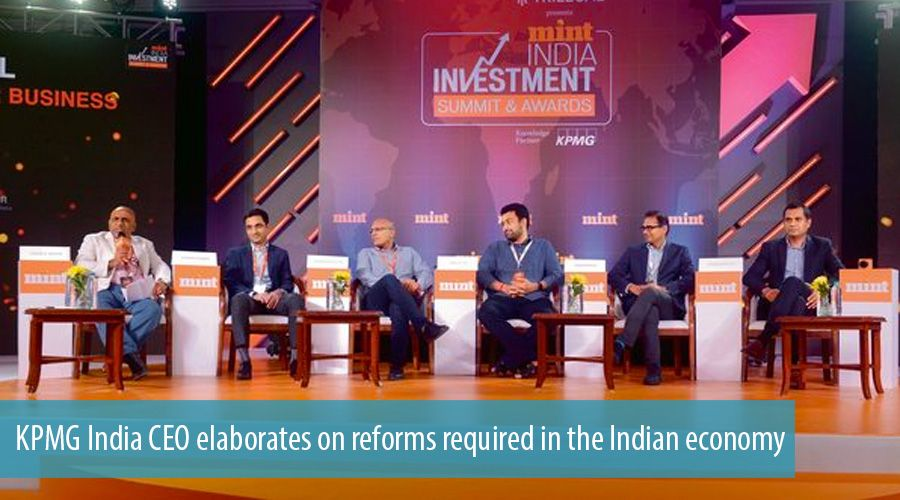KPMG India CEO elaborates on reforms required in the Indian economy