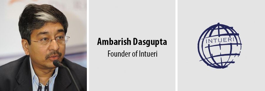 Ambarish Dasgupta, founder of Intueri