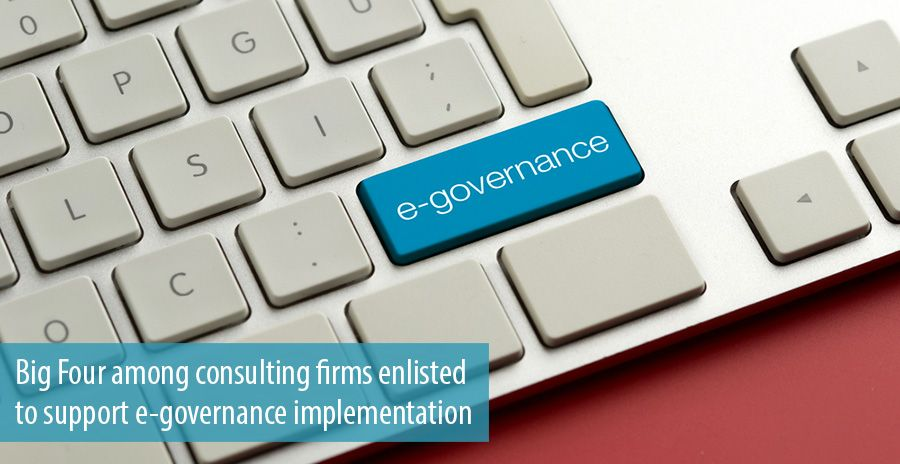 Big Four among consulting firms enlisted to support e-governance implementation