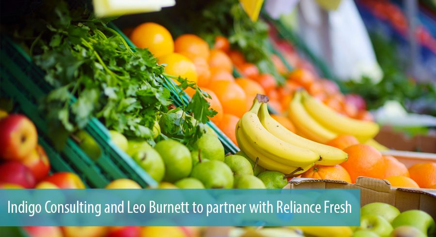 Indigo Consulting and Leo Burnett to partner with Reliance Fresh