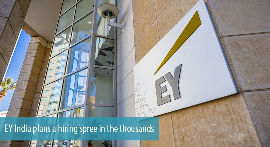 EY India plans a hiring spree in the thousands