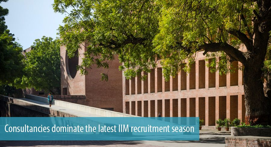 Consultancies dominate the latest IIM recruitment season