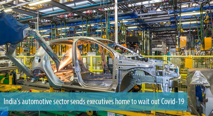 India's automotive sector sends executives home to wait out Covid-19