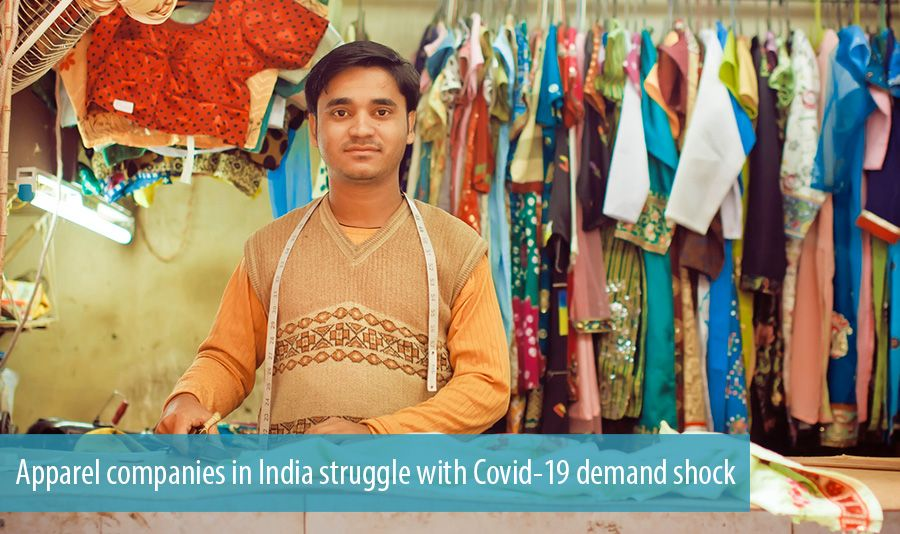 Apparel companies in India struggle with Covid-19 demand shock