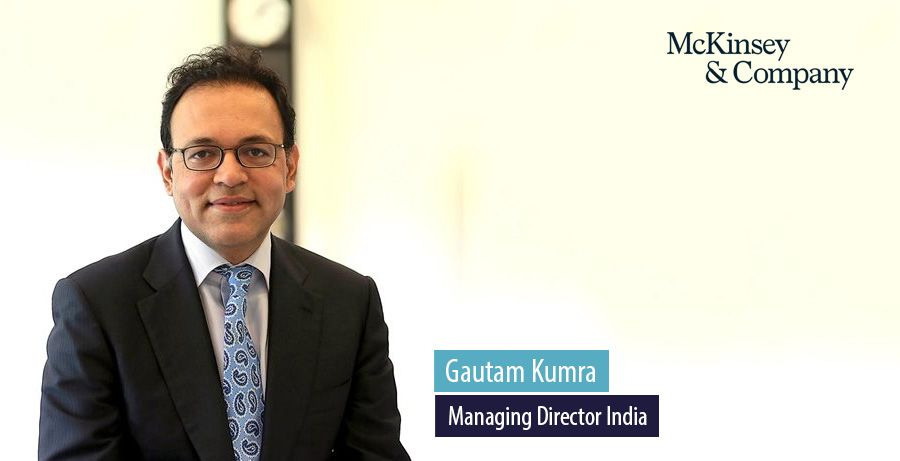 Gautan Kumra, Managing Director - McKinsey India