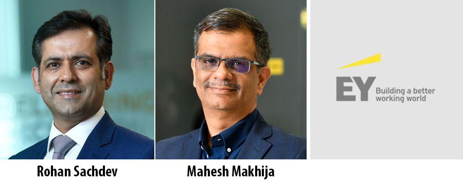 Rohan Sachdev, Mahesh Makhija, EY