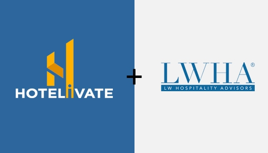 Hotelivate and LW Hospitality Advisors form strategic partnership for business solutions