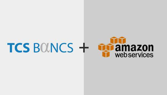 TCS' cloud-first BaNCS platform to be available on Amazon Web Services