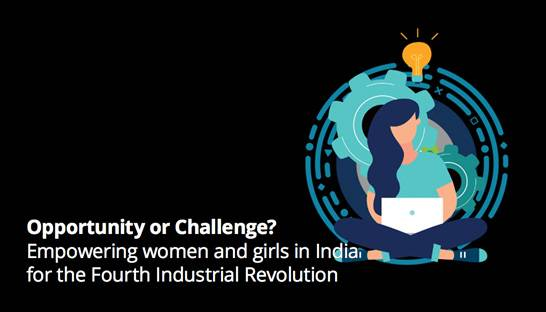Equipping women with 4IR skills is crucial for gender parity in India
