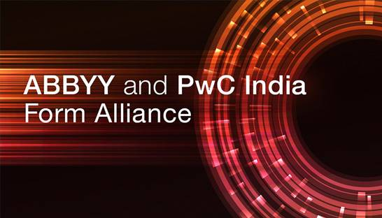 PwC and ABBYY to deliver digital intelligence solutions in India